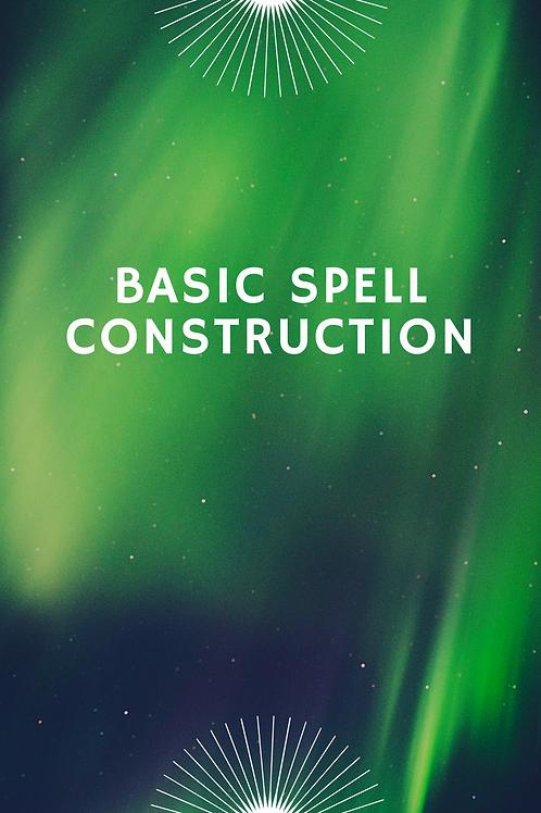 Basic Spell Construction