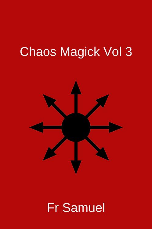 Chaos Magick Vol 3 - Fr Samuel