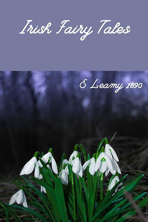 Irish Fairy Tales - E Leamy 1890