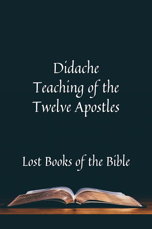 Didache - Teaching of the Twelve Apostles