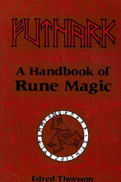 Futhark- A Handbook of Rune Magic-Edred Thorsson -1984