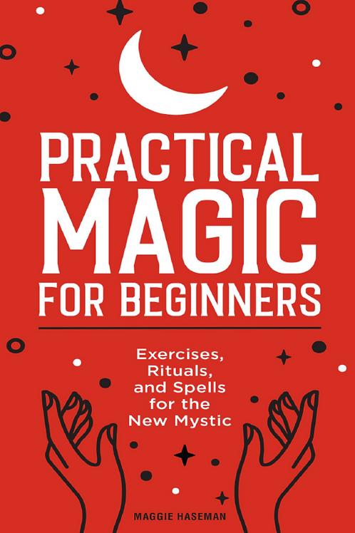 Practical Magic for Beginners - Maggie Haseman