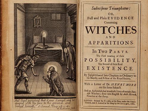 Saducismus Triumphatus - Witches in England 1581
