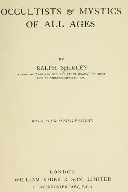 Occultists and Mystics of All Ages R Shirley 1920