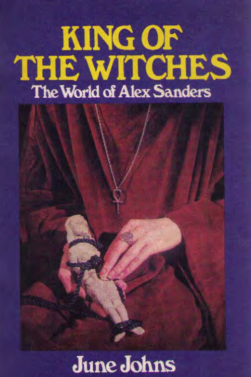 King of the Witches - The World of Alex Sanders