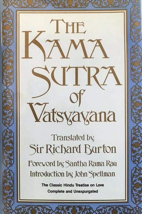 Kama Sutra of Vatsayayana - Sir R Burton
