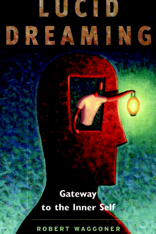 Lucid Dreaming - Robert Waggoner