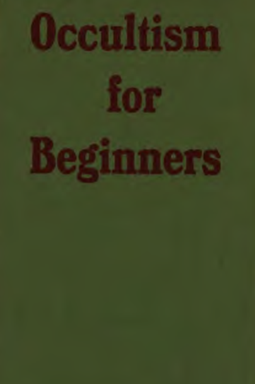 Occultism for Beginners W Dower 1917
