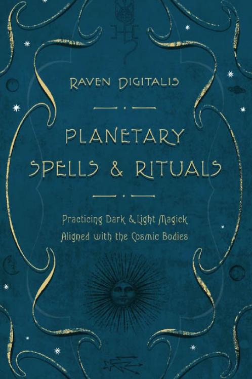 Planetary Spells & Rituals - Raven Digitalis