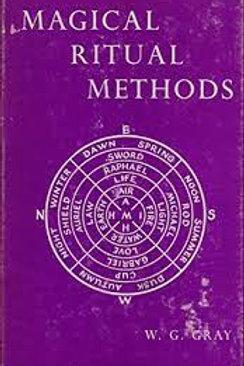 Magical Ritual Methods William G Gray