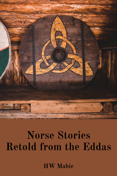 Norse Stories Retold from the Eddas - HW Mabie