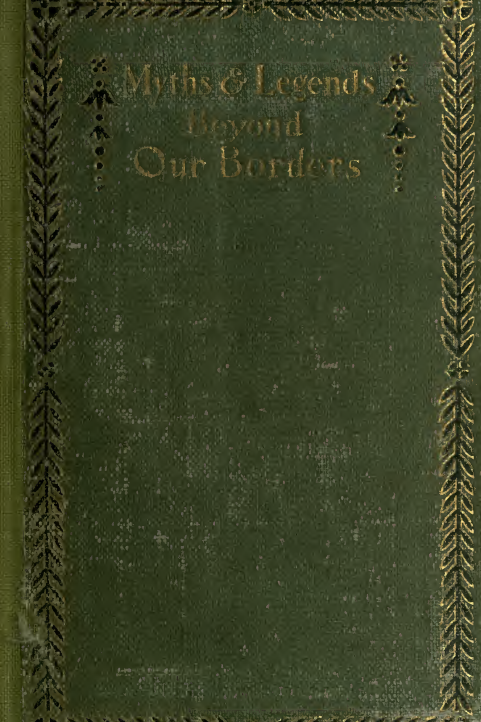 Myths and Legends Beyond Our Border - C M Skinner 1890