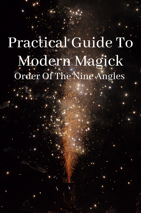 Order Of The Nine Angles - Practical Guide To Modern Magick