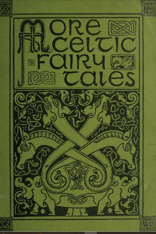 More Celtic Fairy Tales - J Jacobs 1895