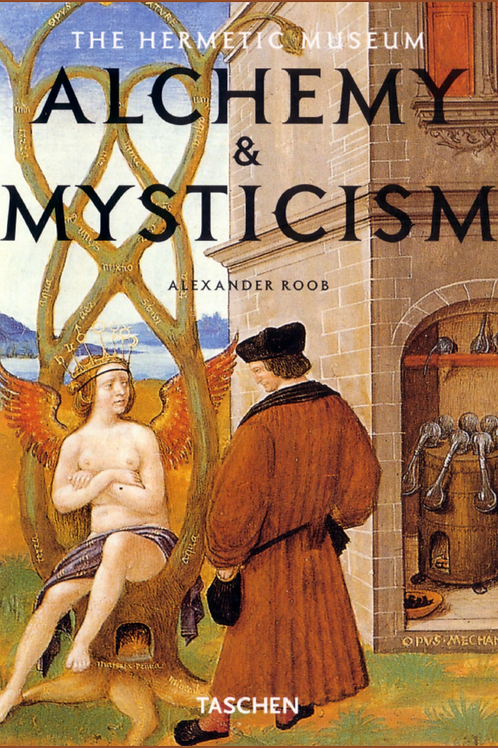 Alchemy and Mysticism - Tashen