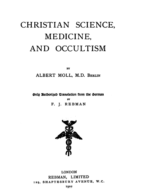 Christian Science Medicine and Occultism