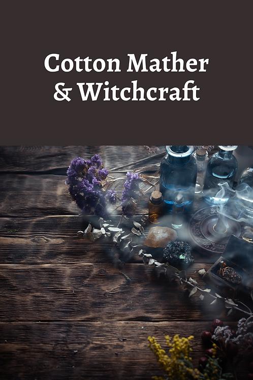 Cotton Mather & Witchcraft