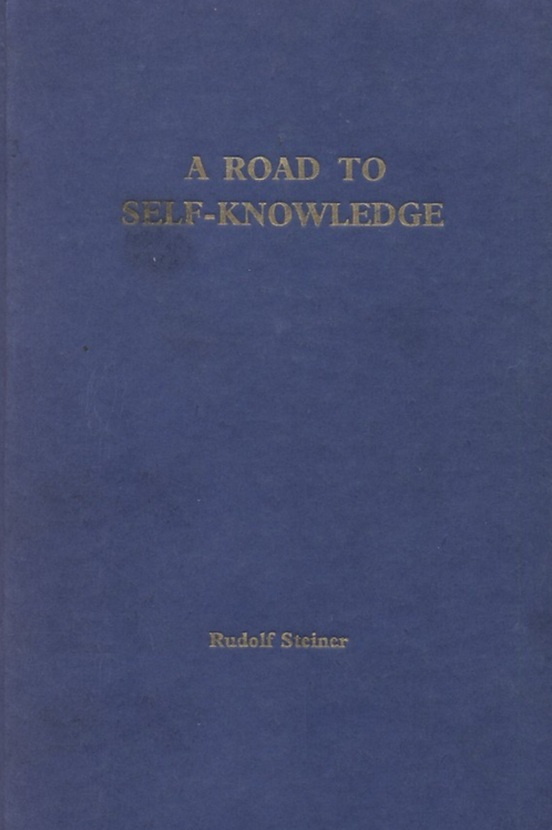 A Road To Self Knowledge - R Steiner