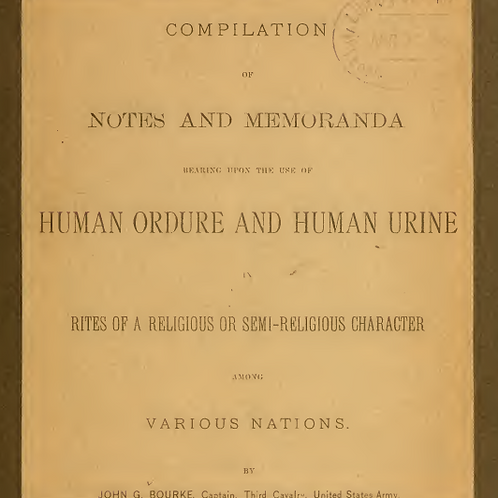 Human Odure and Human Urine in Religious Rites - J Bourke