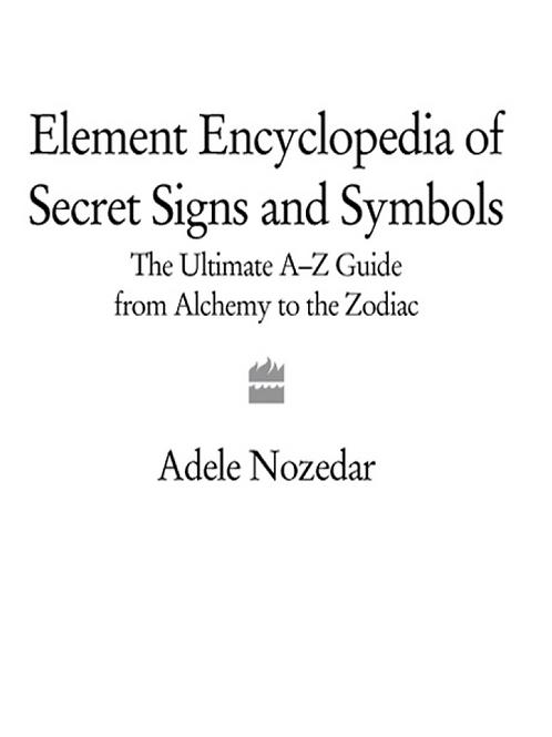 Encyclopedia of Secret Signs and Symbols