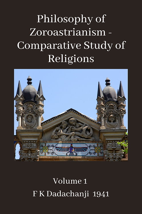 Philosophy of Zoroastrianism - Comparative Study of Religions