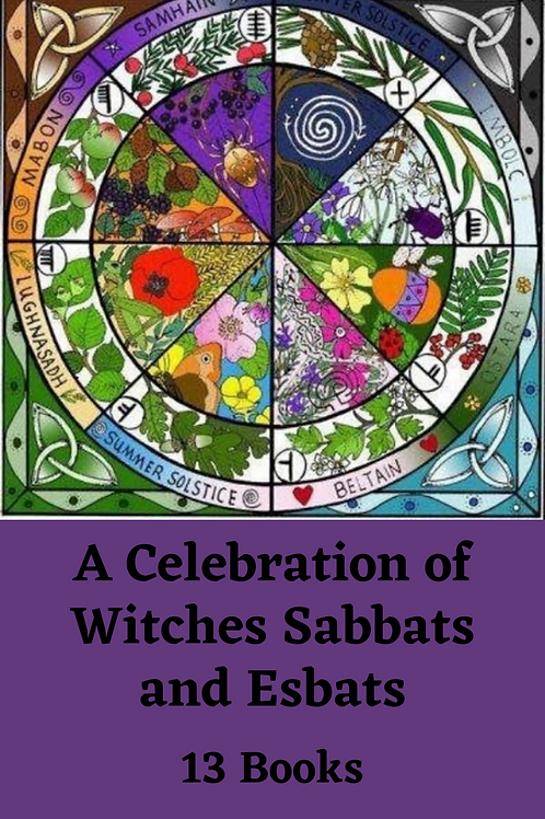 A Celebration of Witches Sabbats and Esbats - 13 Books