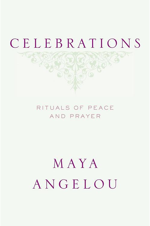 Celebrations - Maya Angelou