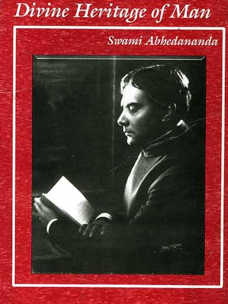 Divine Heritage Of Man - S Abhedananda