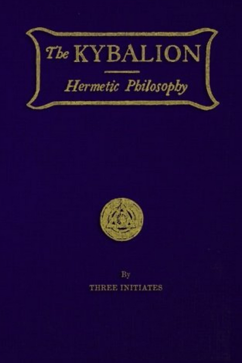 Kybalion a Study Of The Hermetic Philosophy
