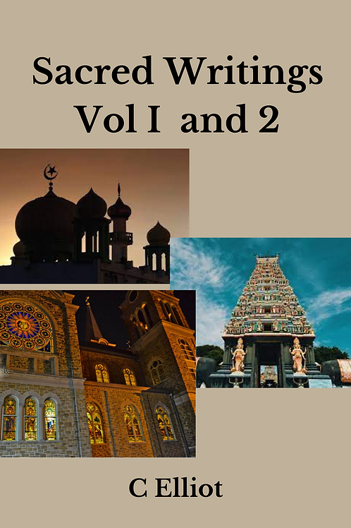 Sacred Writings Vol I and 2  - C Elliot