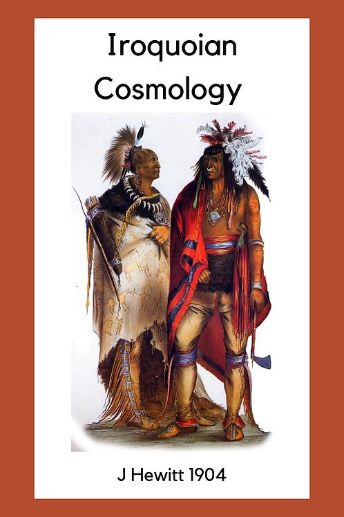 Iroquoian Cosmology - J Hewitt 1904