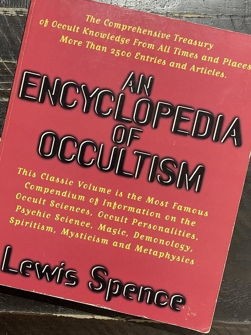 An Encyclopaedia of Occultism 1920