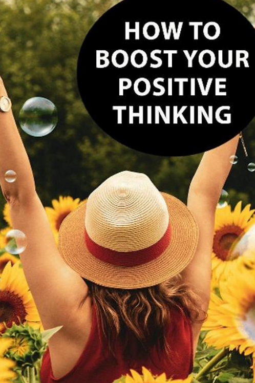 How to Boost Your Positive Thinking - Book and Video