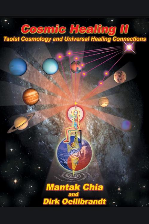 Cosmic Healing II - Mantak Chia