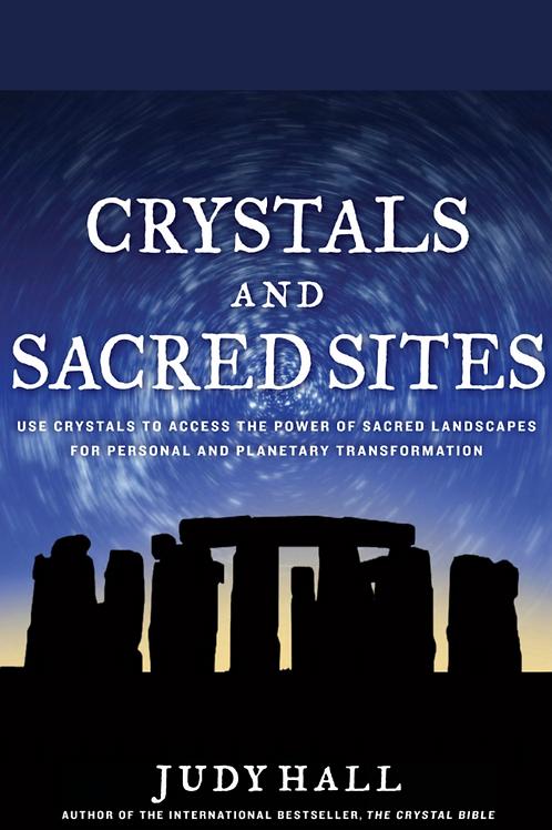 Crystals and Sacred Sites - Judy Hall