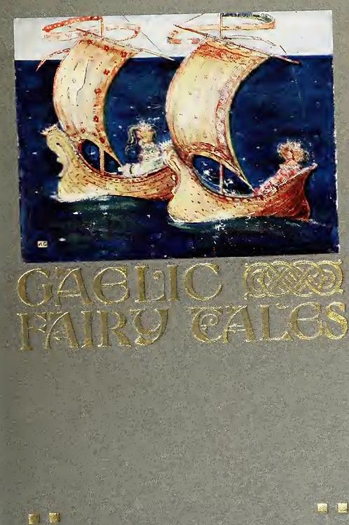Gaelic Fairy Tales - WM Parker 1908