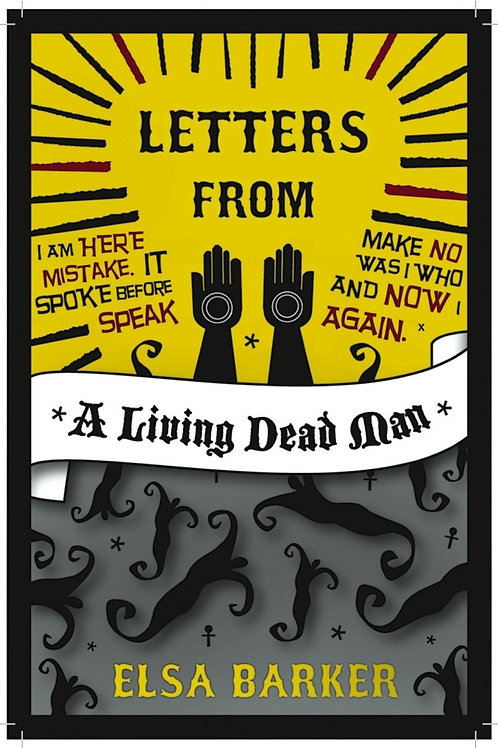 Letters From A Living Dead Man - E Barker