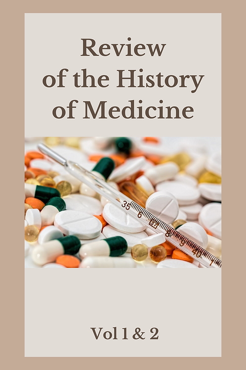 Review of the History of Medicine 1 & 2