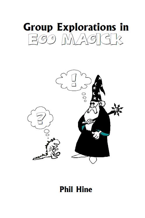 Ego Magick - Phil Hine