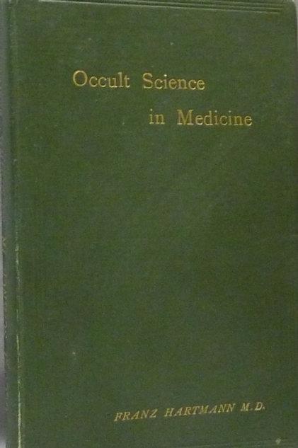 Occult Science In Medicine Franz Hartmann 1893