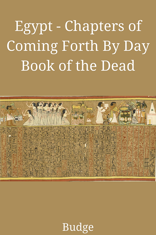 Egypt- Chapters of Coming Forth By Day - Wallis Budge