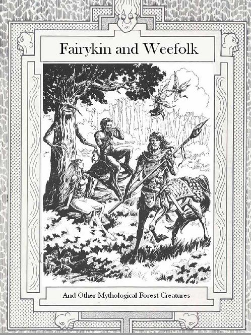 Faerykin and Weefolk