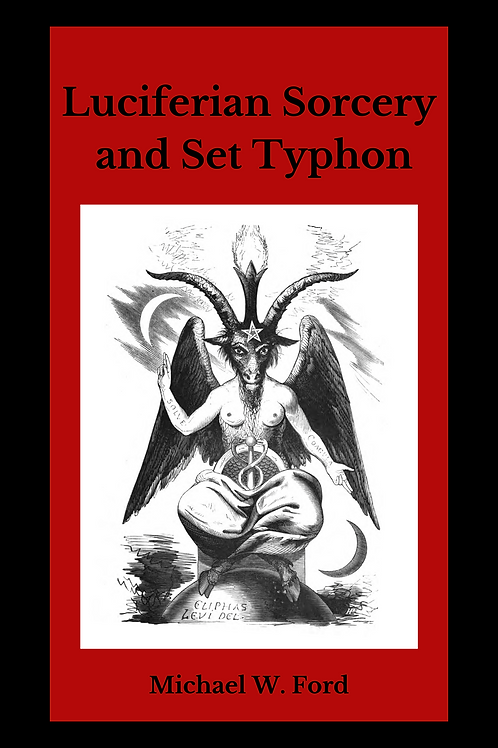 Luciferian Sorcery and Set Typhon