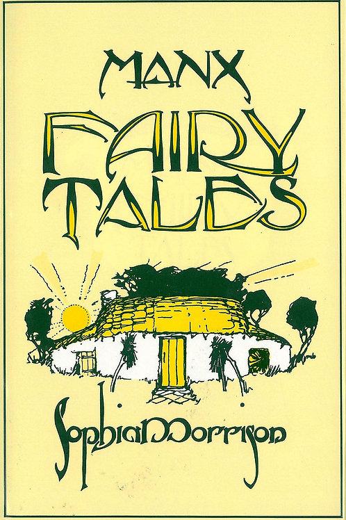 Manx Fairy Tales - S Morrison 1911