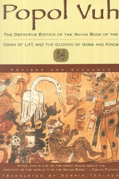 POPOL-VUH-the-Mayan Book-of-The-Dawn-of-Life-translated-by-Dennis-Tedlock