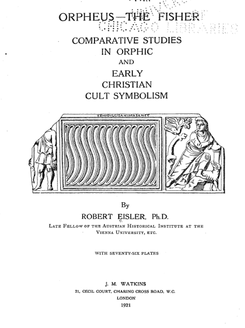Comparative Studies in Orphic and Early Christian Cult Symbolism