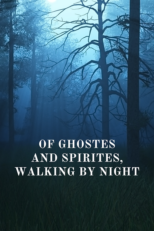 Of Ghostes And Spirites, Walking By Night  1596