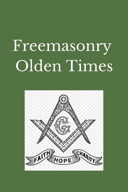 Freemasonry Olden Times - Rituals