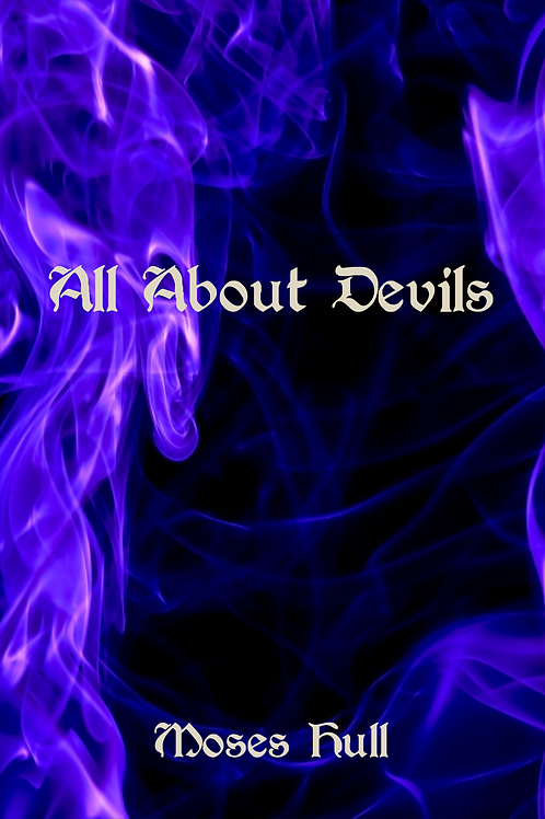 All About Devils - Moses Hull