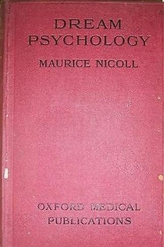 Dream Psychology - M Nicholl 1917